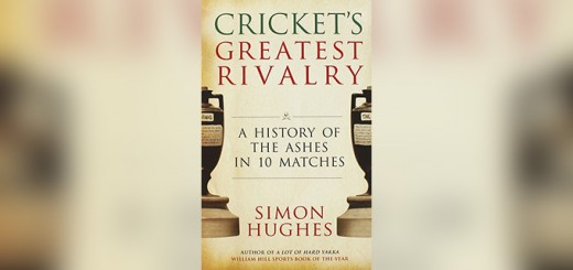 simon-hughes-crickets-greatest-rivalry-f